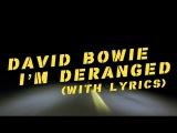 david bowie - i'm deranged