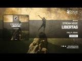 Stream Noize - Libertas (Phillip J Remix)