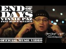 Vinnie Paz End of Days feat Block McCloud Official Music Video