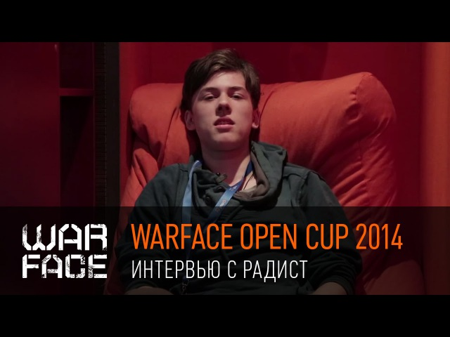 Warface Open Cup 2014 интервью с РадиСТ
