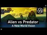 ALIEN vs PREDATOR (2004) A New World Vision