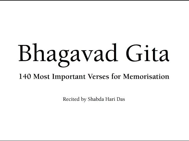 Bhagavad Gita Chants - 140 Most Important Verses