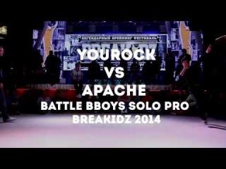YouRock vs Apache Solo Bboys Battle BREAKIDZ 2014