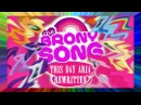 THE BRONY SONG - based on My Little Pony by Random Encounters