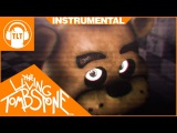Five Nights at Freddy's 3 Song  Instrumental  - Die In A Fire (FNAF3) - Living Tombstone