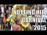Notting Hill Carnival 2015 | Карнавал в Ноттинг-Хилле 2015
