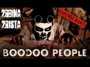 2rbina 2rista Boodoo People