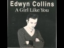 Edwyn Collins A Girl Like You