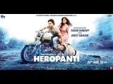 Hindi Romantic Action Movies 2014| Heropanti 2014 Full Movies With English Subtitles 720p HD