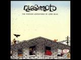 Quasimoto - Tomorrow Never Knows