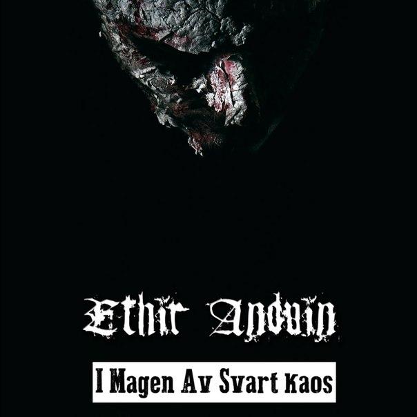 Ethir Anduin - I Magen Av Svart Kaos (2014)