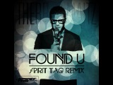 Therr Maitz - Found U (Spirit Tag Remix)