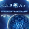 CHILL - AIR \\ Moon Wolf \\ 25-27. 09