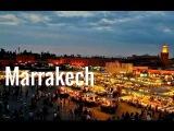 Marrakech : Best tourist destination in Morocco - Meilleure destination au Maroc