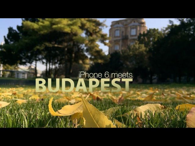 Budapest meets iPhone 6 and iPhone 6 Plus