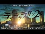 Durarara!!x2  - Opening 3 (OKAMOTOS HEADHUNT) / Rus karaoke