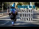 Insane Harley Stunts One Of Those Days DVD teaser Straight Up SJ