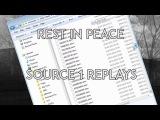 RIP Source 1 Replays