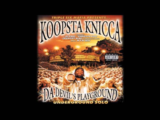 Koopsta Knicca - Da Devil's Playground
