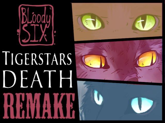 Warriors Cats •°Tigerstars death°• REMAKE