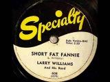 LARRY WILLIAMS Short Fat Fannie Jun '57
