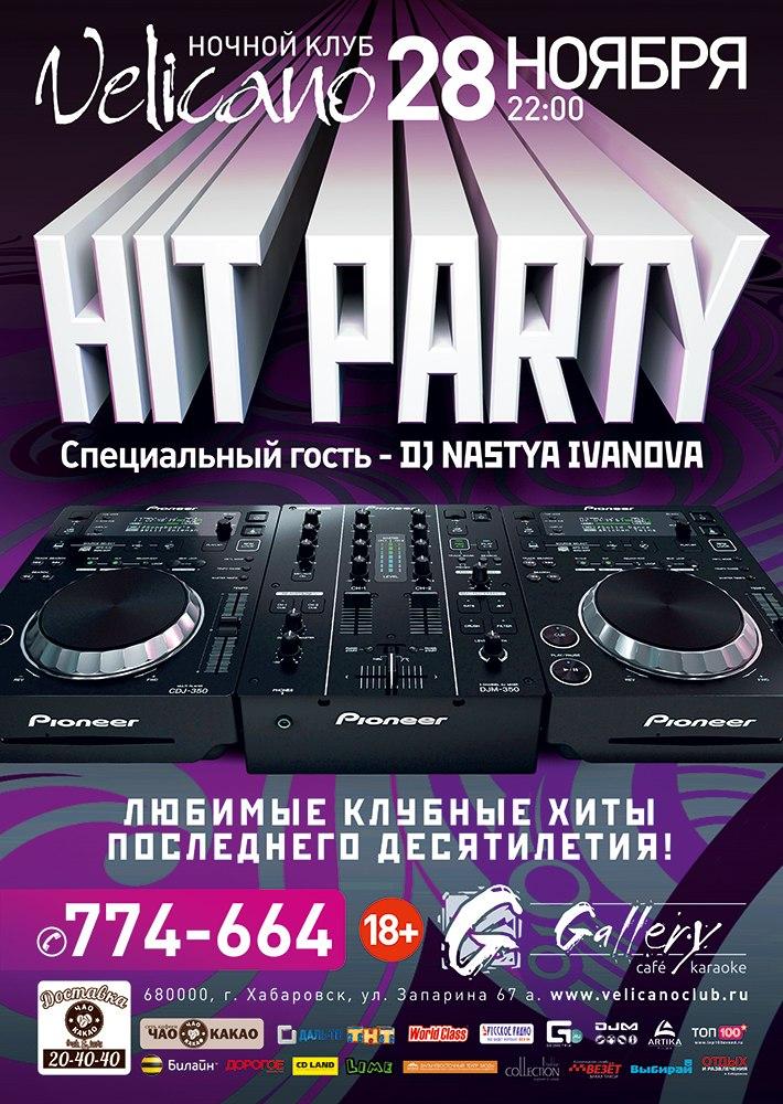 Афиша Хабаровск 28 ноября - ХИТ ПАТИ - DJ NASTYA IVANOVA