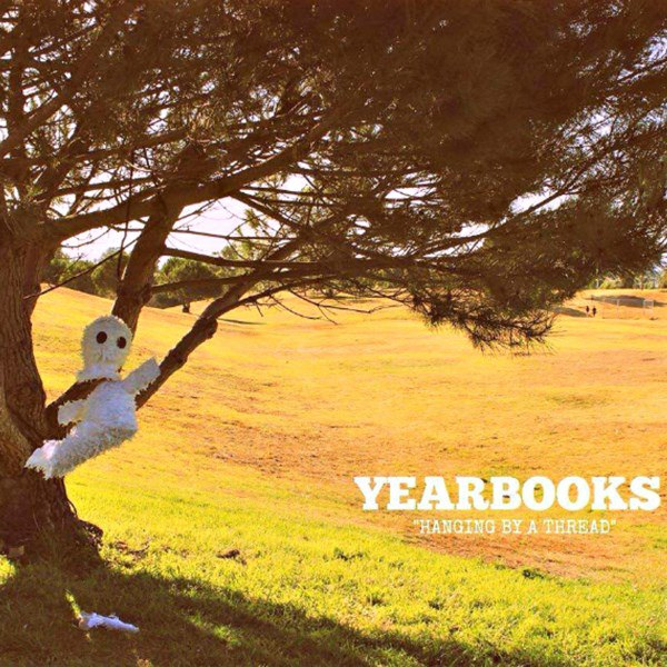 Yearbooks - Hanging by a Thread [EP] (2015)