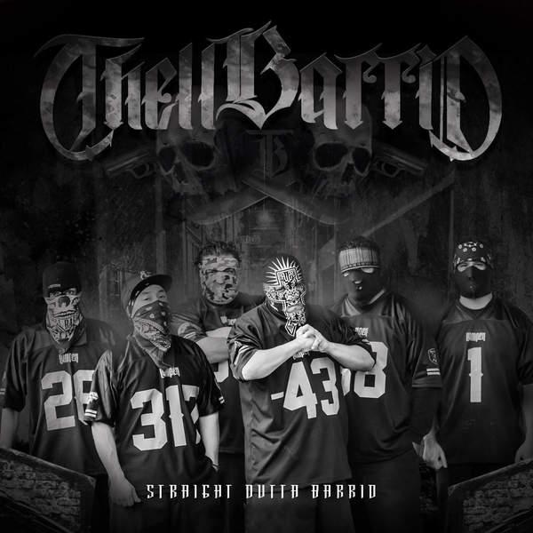 Thell Barrio - Straight Outta Barrio (2015)