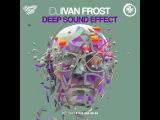 Dj Ivan Frost - Deep Sound Effect