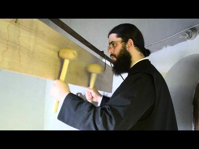 Toaca - lemnul datator de viata duhovniceasca