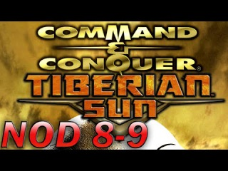 Let's Play: Command & Conquer 2: Tiberian Sun - NOD Mission 8-9