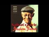 Ibrahim Ferrer - Que Bueno Baila Usted