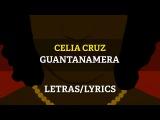 Mambo Kings - Celia Cruz - Guantanamera