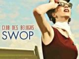Club Des Belugas - She Said No