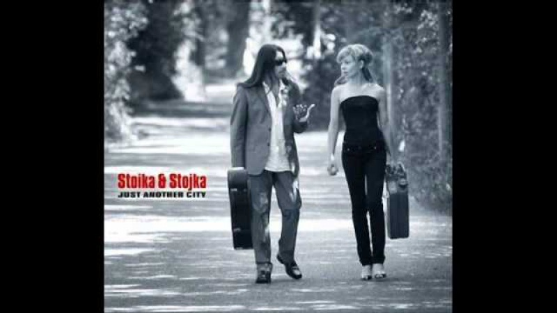 Stoika Stojka - All I Ever Wanted