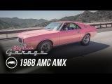 1968 AMC Playmate of the Year AMX - Jay Lenos Garage