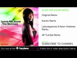 Rasmus Faber &amp Alf Tumble Feat. Beldina - Leave Me Alone (Kocho Remix)