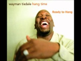 Wayman Tisdale - Ready To Hang