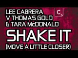 Lee Cabrera Feat. Alex Cartana - Move A Little Closer