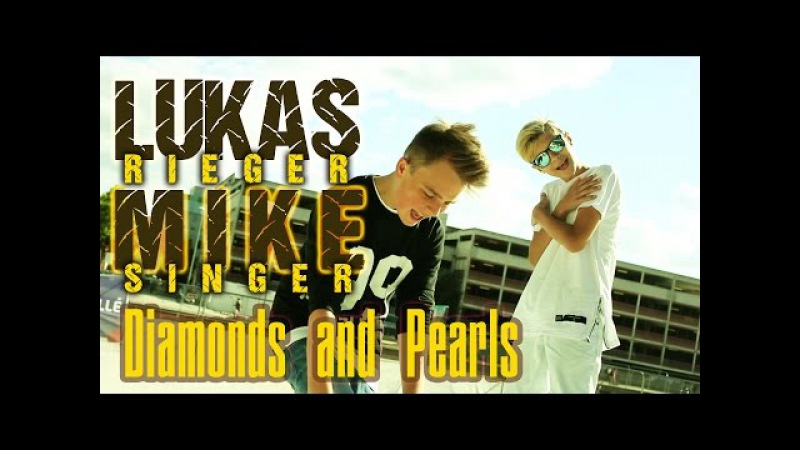 LUKAS RIEGER MIKE SINGER Diamonds Pearls prod by Vichy Ratey