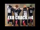 EXO CRACK 4 (D.o.n't touch my boyfriend)