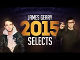 James Geary LIVE 2015 Selects Mix - Skrillex, Jack U, Knife Party, MUST DIE! &amp More!