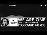 [Glitch Hop / 110BPM] - Pegboard Nerds ft. Splitbreed - We Are One [Monstercat EP Release]