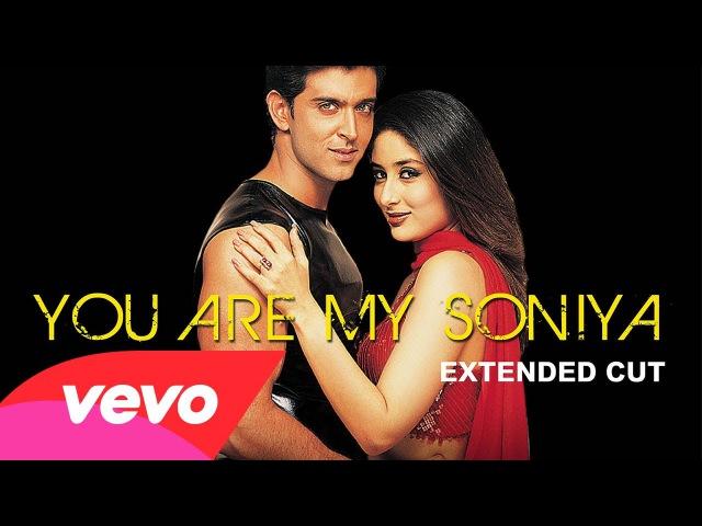 You Are My Soniya | Full Song 'K3G'
