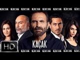 Kaçak 35.Bölüm - Yeni Sezon TEK PARÇA - 720p
