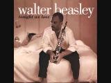 Walter Beasley - My Oasis