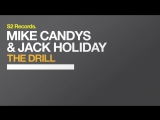 Mike Candys  Jack Holiday - The Drill