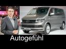 All-new Volkswagen Transporter T6 Multivan Caravelle 2016 WORLD PREMIERE review Neuer VW Bulli Bus