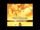 The Notebook Soundtrack Main Title by Aaron Zigman