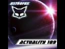AstroFox - Actuality 109 Best Of House 2015